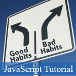 5 Good JavaScript Habits for Better Improvement