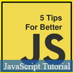5 Ways To Improve Your JavaScript Coding Chops
