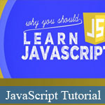 JavaScript: How, What, and Why You Should Learn It © JavaScriptBank.com