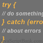 JavaScript Try and Catch Statement in Advance
