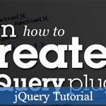 Reuse JavaScript codes as jQuery Plugins: Tutorials and Examples