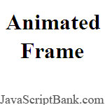 Animated Frame