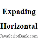 Expading Horizontal Window
