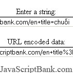 URL Decoder/Encoder © JavaScriptBank.com