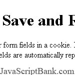 Save and Restore Form Cookies © JavaScriptBank.com