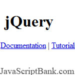 jQuery: a new kind of JavaScript Library