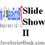 Image Slider © JavaScriptBank.com