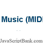 Musique de fond (format MIDI) © JavaScriptBank.com