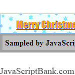 Floating Christmas-Scroller with shadow-font and snowing-animation © JavaScriptBank.com