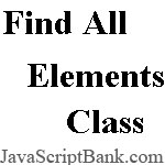 All Elements By Class Finder