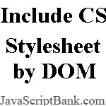 CSS Stylesheet Importer by DOM