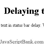 Delaying Text status