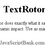 TextRotor: rotate your messages around the page