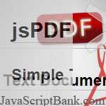 jsPDF: Generating your PDF Web Page Documents using JavaScript