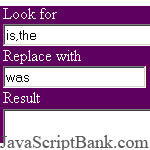 Multiple search and replace © JavaScriptBank.com